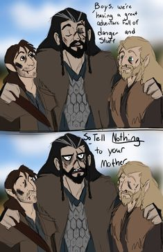 Don't tell mom from Skulleton ... Kili, dwarf, The Hobbit, Tolkien, Thorin Oakenshield, Fili, Thorin