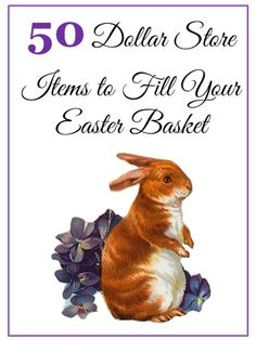 50 Dollar Store Items to Fill Your Easter Basket