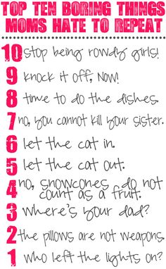 "Top ten things moms hate to repeat from @Gina @ Shabby Creek Cottage. Notice #1, ""Who left the lights on?"""