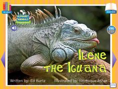 Footsteps2Brilliance's Ilene The Iguana, 1 of 26 ebooks in our Alphabet Animals series library of non fiction ebooks.  A whimsical approach to materials focused on stem topics with 40 additional games in this series, beautifully illustrated ENG/ESP Bilingual interactive ebook for the pre-K through third grade learner.
