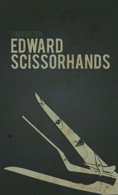 Edward Scissorhands ~ Tim Burton Minimalist Poster Series by Robert Sell