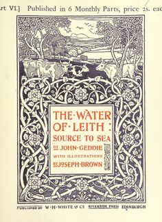"""British Library digitised image from page 237 of """"The Water of Leith, Source to Sea. With illustrations by Joseph Brown"""" Book Cover Art, Book Art, Brown Image, Stream Of Consciousness, Vintage Book Covers, National Portrait Gallery, Book Images, Pattern And Decoration, British Library"""