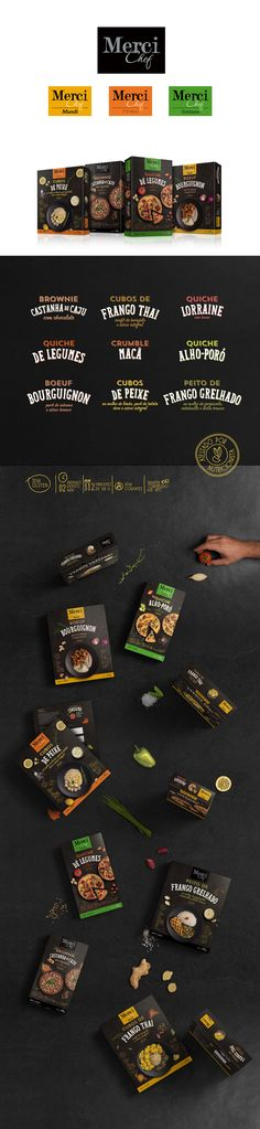 Merci Chef is a line of frozen foods with a handmade touch. It's the  crossroads where consumers' desires for something convenient and well-made  meet. Designed by Tátil Design, Merci Chef makes cooking up an impressive  meal easy.