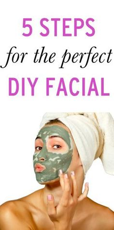 How to get a perfect at-home facial in 5 simple steps