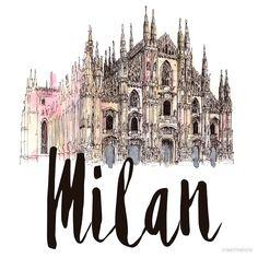 'Milan' by creativelolo Hight Light, Milan Travel, Art Aquarelle, City Icon, Travel Wallpaper, Milan Wallpaper, Travel Illustration, Instagram Highlight Icons, Beauty Art