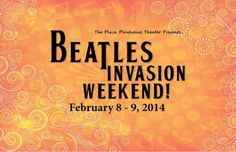 Carpinteria, CA The Plaza Playhouse Theater celebrates the anniversary of the Fab Four's arrival in America with a Beatles Invasion Weekend on February & which features a live show by The Tearawa… Click flyer for more >> Playhouse Theatre, The Fab Four, Local Events, Arts And Entertainment, 50th Anniversary, Santa Barbara, Play Houses, The Beatles, First Time