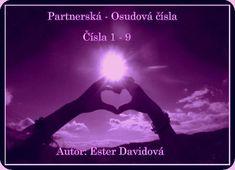 Vztahová – Osudová čísla: 1 – 9 Motto, Mantra, Movies, Movie Posters, Ds, Barcelona, Author, Astrology, Psychology