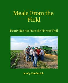 Meals From the Field photo book - written by a high school senior!