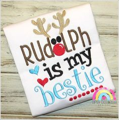 Rudolph  Rudolph is my Bestie Girls Christmas by DipsyDoodlebug
