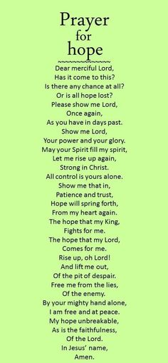 May this prayer for hope inspire you to trust in God's providence for your life. Things may not turn out exactly as you like, but our hope in Jesus allows us to face any trial. Remember, God always has the last word. More Prayers … Prayer Times, Prayer Scriptures, Bible Prayers, Faith Prayer, God Prayer, Power Of Prayer, Prayer Quotes, Spiritual Quotes, Bible Quotes