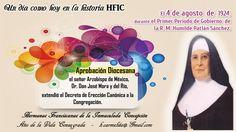 APROBACIÓN DIOCESANA. Un día como hoy en la historia HFIC, El 4 de agosto de 1924, durante el primer periodo de gobierno de la Reverenda Madre Humilde Patlán Sánchez, el Señor Arzobispo de México,…
