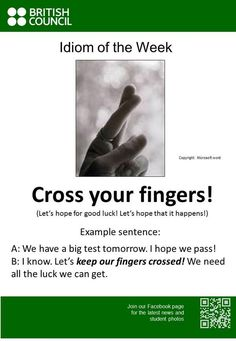"British Council SG on Twitter: ""#Idiom of the Week: 'Cross your ..."