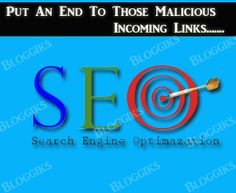 Put An End To Those Malicious Incoming Links - To know more about SEO and its strategies just click on it ~ http://www.spott-one.com/
