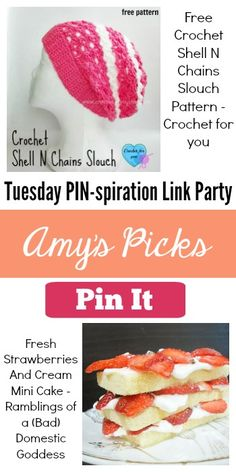 Amy's Picks | Free Crochet Shell N Chains Slouch/Fresh Strawberries and Cream Mini Cake | Tuesday PIN-spiration Link Party www.thestitchinmommy.com