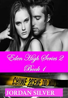 Eden High Series 2 Book 1 by Jordan Silver http://www.amazon.com/dp/B00W23VLF6/ref=cm_sw_r_pi_dp_zQZXvb1FPBYF3