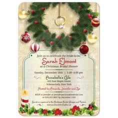 Celebrate the Christmas bride with all the imagery that goes along with the holidays. A traditional wreath with holly berries is flanked by assorted Christmas ornaments, however one ornament within the wreath is a little unusual.The bride's engagement rin Christmas Bridal Showers, Christmas Wedding, Holiday Party Invitations, Wedding Shower Invitations, Christmas Wreaths, Christmas Ornaments, Winter Wonderland Wedding, Holly Berries, Holiday Parties