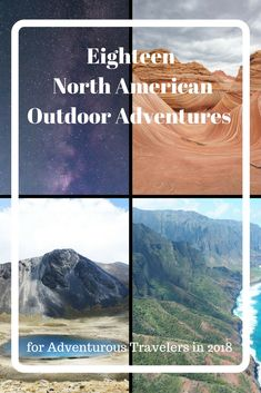Looking for an Outdoor Adventure in 2018? Check out these 18 North American Outdoor Adventures from 18 different travel bloggers.  These adventures are from all over North America from Alaska to Cuba to Mexico and Canada.  These adventures explore the great outdoors of North America. via @matdifference