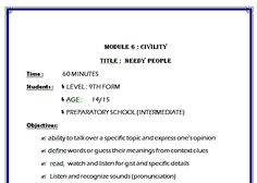 Lesson Plan: Needy People. This lesson plan has been submitted by Hadhami Ben Hmida Sassi to the Language Learning Lesson Plan Competition organised by the social media promotion team of the Master of Arts in Digital Technologies for Language Teaching. More information about the Competition: http://dt4lt.blogspot.com/search/label/Language%20Learning%20Lesson%20Plan%20Competition