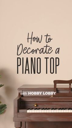 Watch to discover piano-top decor tips – ideas for both everyday and seasonal looks. Decor Crafts, Diy Crafts, Home Decor, Diy Projects Videos, Outdoor Projects, Hobby Lobby, Fall Decor, Farmhouse Decor, Piano
