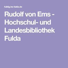 Rudolf von Ems - Hochschul- und Landesbibliothek Fulda 14th Century, Ems, Textiles, Fulda, Fabrics, Textile Art