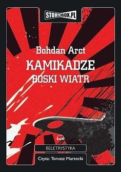 Kamikadze. Boski wiatr (CD MP3) - Bohdan Arct