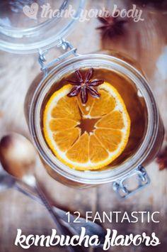 12 Fantastic Kombucha Flavor Recipes