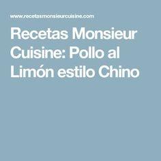 Recetas Monsieur Cuisine: Pollo al Limón estilo Chino Lidl, Brownie, Carne, Cooking, Food, Drinks, Breast, Cooking Recipes, Meals
