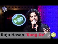 Raja Hasan Live - Rang De - LaunchCast
