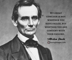 Pay tribute to one of America's greatest leaders and see this collection of the best Abraham Lincoln quotes. Wisdom Quotes, Me Quotes, Motivational Quotes, Inspirational Quotes, Daily Quotes, Abraham Lincoln Quotes, Short Words, Political Quotes, Quote Of The Week