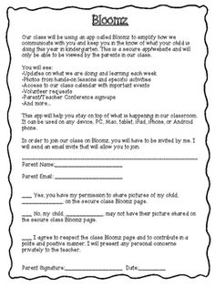 Bloomz is a great new app that helps streamline teacher communication with parents. It allows teachers to have a calendar of class events, share pictures with parents and even schedule conferences. This letter explains Bloomz to parents. There is also a spot for them to select if they want to allow their child's picture to be shared on the secure class Bloomz site.