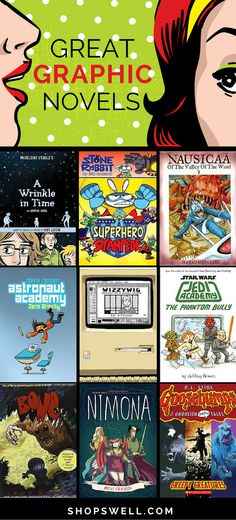 Graphic novels for readers of all ages.