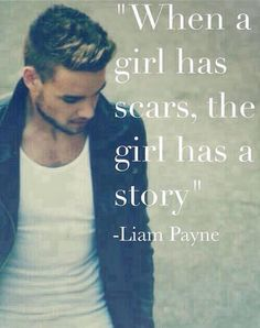 Liam Payne.. If only I could you, Harry, Louis, Niall and Zayn what you have all helped me through..
