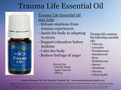 Trauma Life Essential Oil by Young Living. For more info and to order please go to www.EssentialOilsEnhanceHealth.com