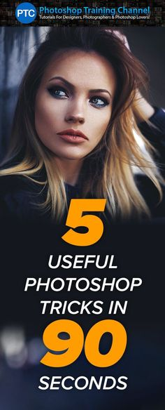 5 Photoshop Tricks in 90 Seconds