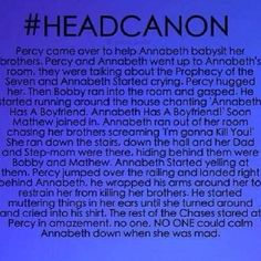 Except for ....... PERCY JACKSON!!!! Headcanon accepted... <3