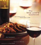 bazilbooks The Wine Lover's Cookbook: Great Recipes for the Perfect Glass of Wine - http://cookbooks.bazilbooks.com/?p=15