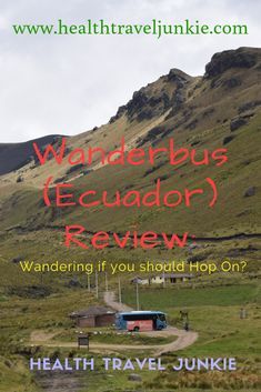 Wanderbus (Ecuador) Review: Read More about the Wanderbus Itenary, along with Pros / Cons, Highlights, and a few tips for keen adventurers. Also, find out about the interesting stops when visiting mainland Ecuador. #wanderbus #ecuador #ecuadortravel