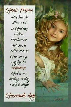 Evening Greetings, Good Morning Greetings, Good Morning Wishes, Good Morning Quotes, Afrikaanse Quotes, Goeie More, Attitude Of Gratitude, Special Quotes, Beautiful Landscapes