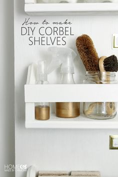 How To Make DIY Corbel Shelves..simple materials, simple directions!! this looks like something I could do!