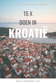 Ik heb de 15 leukste activiteiten/bestemmingen voor je op een rijtje gezet. Ga je naar Kroatië ga dan zeker langs een van deze plekjes! Best Places In Europe, Cool Places To Visit, Camper, Going On A Trip, Europe Travel Guide, Croatia Travel, Train Travel, Trip Planning, Travel Inspiration