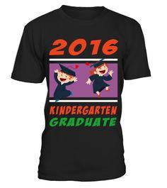 Kids Graduation Gift 2016 Kindergarten Graduate HOT SHIRT  => #parents #father #family #grandparents #mother #giftformom #giftforparents #giftforfather #giftforfamily #giftforgrandparents #giftformother #hoodie #ideas #image #photo #shirt #tshirt