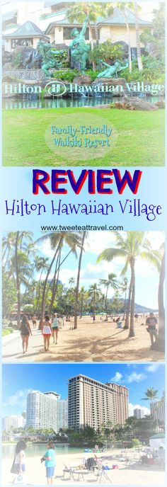 Hotel review - The Hilton Hawaiian Village is an oceanfront, family-friendly resort located on the famous Waikiki Beach in Oahu, Hawaii.