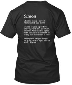The definition of the chicano slang term simon!