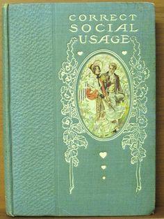 1907 Set (Volumes 1 and 2) on Correct Social Behavior, Antiquarian Books, 1900s Antique Etiquette Book, Vintage Etiquette Books, Etiquette