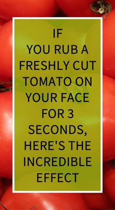 If You Rub A Freshly Cut Tomato On Your Face For 3 Seconds, Here's The Incredible Effect Herbal Remedies For Depression, Herbal Cure, Natural Teething Remedies, Natural Cold Remedies, Benefits Of Exercise, Health Benefits, Health Tonic, Chest Congestion, Health Vitamins