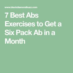 Do you want to get six pack fast? Here are The Best Abs Exercises to Get a Six Pack Ab in a Month.Belly workouts will help build, train and tone up your ab Exercise For Six Pack, Get A Six Pack, Healthy Exercise, Six Pack Abs, Mommy Workout, Abs Workout For Women, Fit Board Workouts, Fun Workouts, Workout Routines