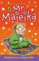 Mr Majeika by Humphrey Carpenter ; illustrated by Frank Rodgers. (Series: Mr Majeika)