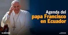 papa francisco ecuador - Google Search