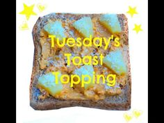 Tuesdays Toast Topping - Pineapple, Coconut and Peanut Butter - YouTube