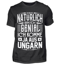 NATÜRLICH BIN ICH GENIAL (UNGARN) T-Shirt Holland, Mens Tops, Riga, Fashion, Hungary, The Nederlands, Moda, Fashion Styles, The Netherlands